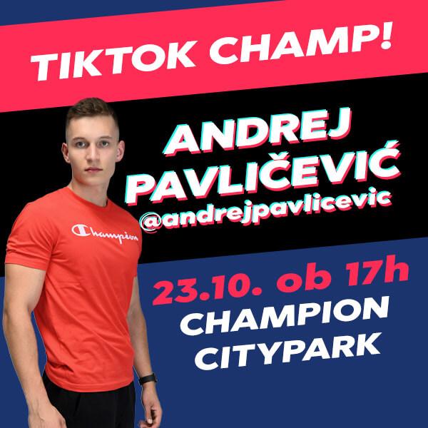 TikTok Champ Andrej Pavličević v Champion Citypark