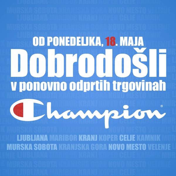 Trgovine Champion odpirajo svoja vrata 18. maja 2020
